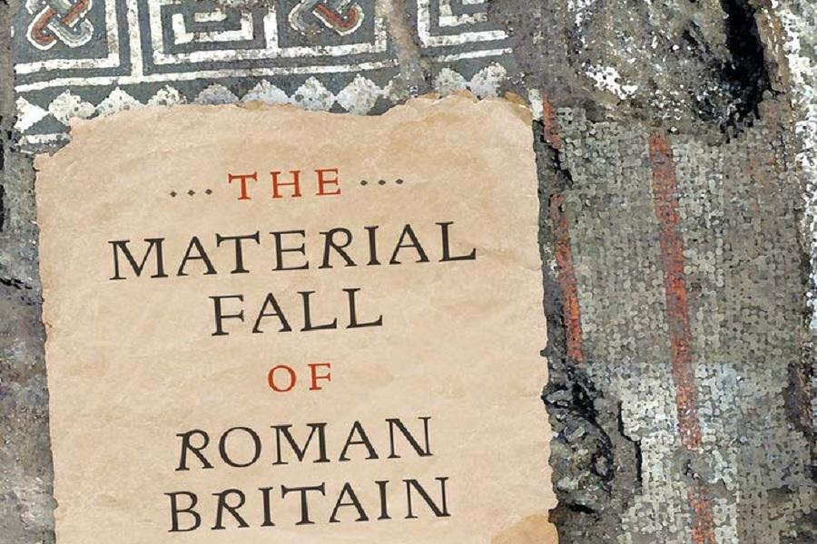 The Material Fall of Roman Britain